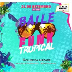 panfleto Baile Funk Tropical