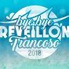 panfleto Bye Bye Reveillon Trancoso 2018